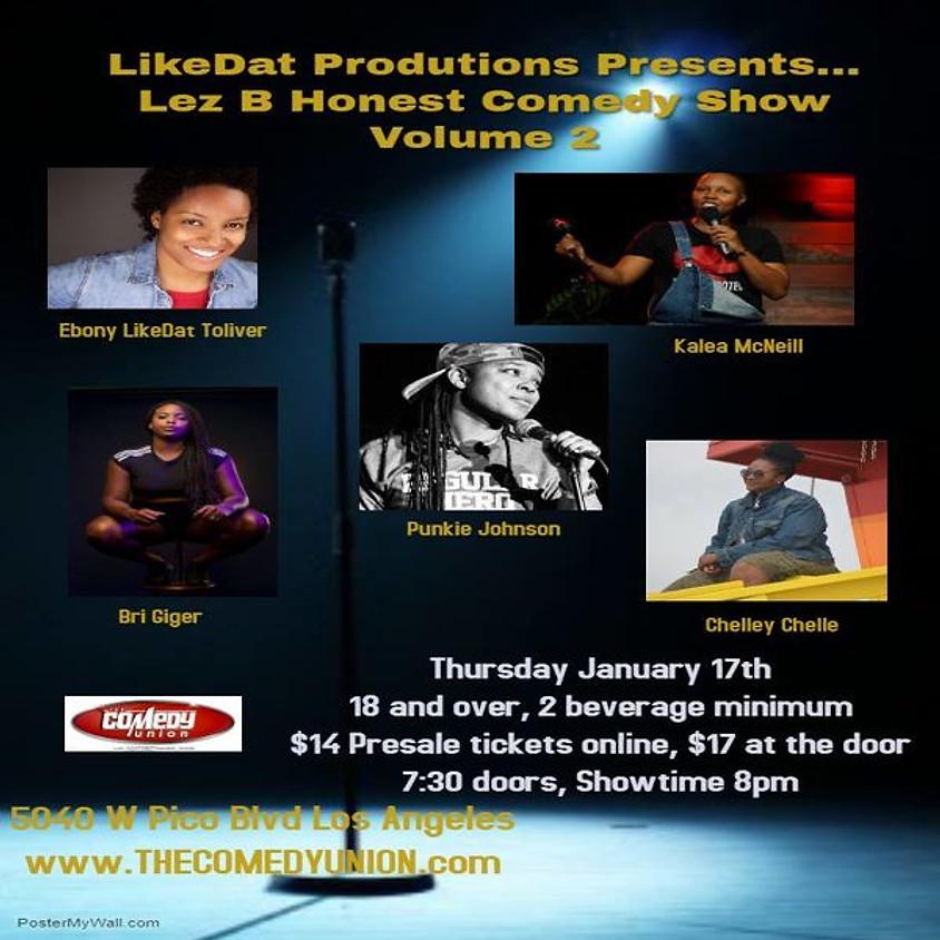 *SPECIAL EVENT* LIKEDAT COMEDY presents Lez B Honest Comedy Show vol 2 - 8:00 PM