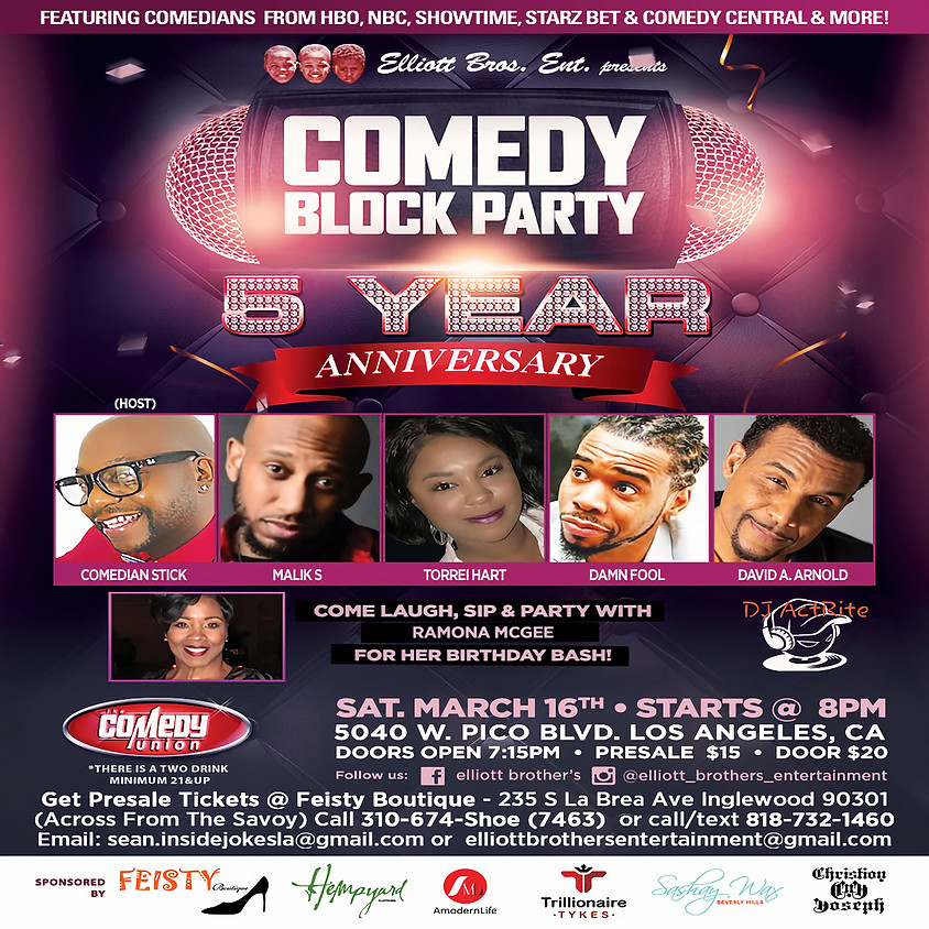 *SPECIAL EVENT* Elliott Bros. Ent. presents COMEDY BLOCK PARTY (5 Year Anniversary Show) - 8:00 PM