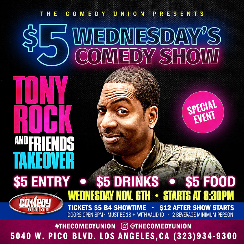 (TONIGHT'S SHOW IS SOLD OUT) $5 Wednesday's Comedy Show - 8:30 PM (SOLD OUT)