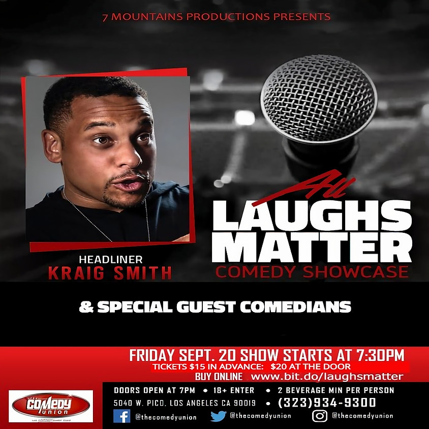 *SPECIAL EVENT* 7 Mountains Productions presents ALL LAUGHS MATTER Comedy Showcase - 7:30 PM