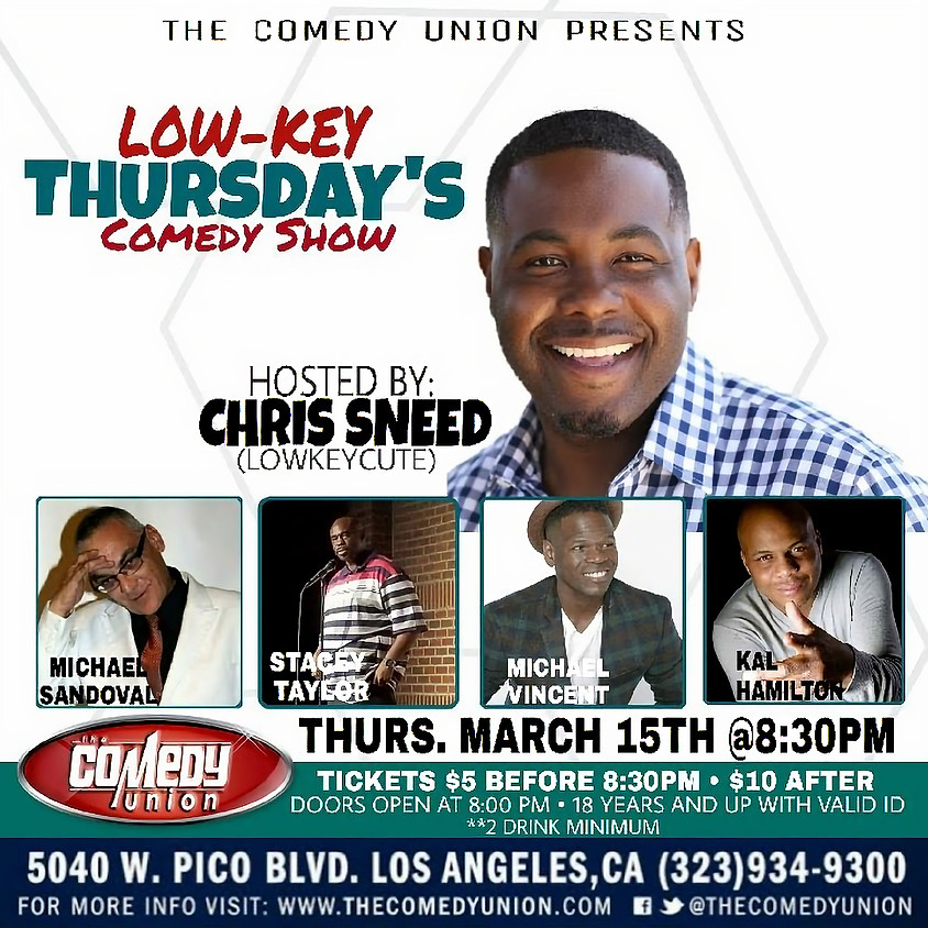 SORRY - THIS SHOW HAS BEEN CANCELLED - Low-Key THURSDAY'S Comedy Show - 8:30 PM