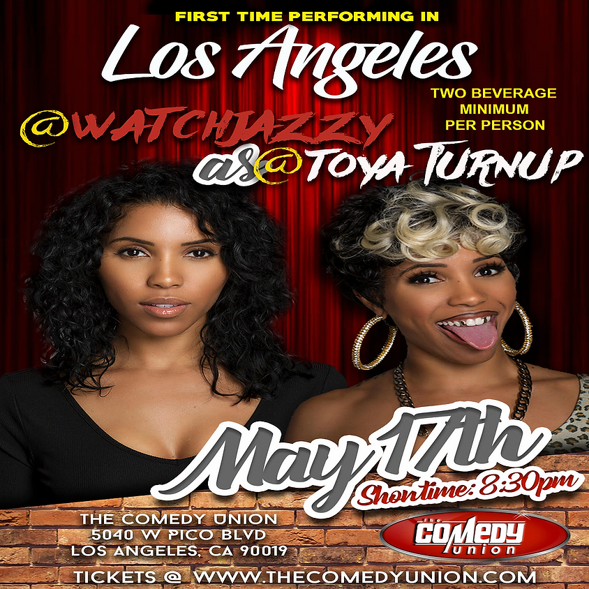 SHOW SOLD- OUT#WatchJazzy as @Toya_Turnup 5/17/18 @ 8:30pm
