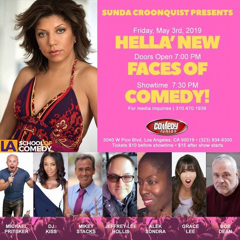 *SPECIAL EVENT* Hella' New Faces of Comedy - 7:30 PM