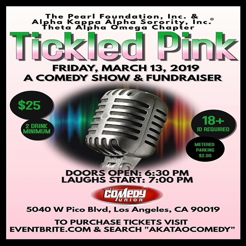 (ALL SHOWS ARE NOW CANCELLED THOUGH & INCLUDING THIS SUN 3/15) *SPEC EVENT* Tickled Pink Fundraiser Comedy Show- 7:00 PM