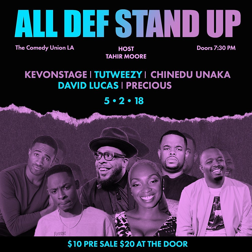 SORRY, THIS SHOW IS NOW SOLD OUT - ALL DEF DIGITAL presents ALL DEF STAND UP - 8:00 PM