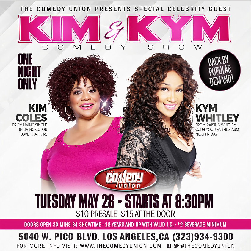 *SPECIAL CELEBRITY EVENT* KIM & KYM Comedy Show! 8:30pm - One Night Only GENERAL RSVP OPTION