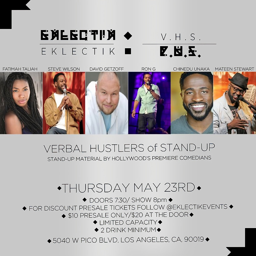 *SPECIAL EVENT* Eklectik presents VERBAL HUSTLERS OF STAND-UP - 8:00 PM