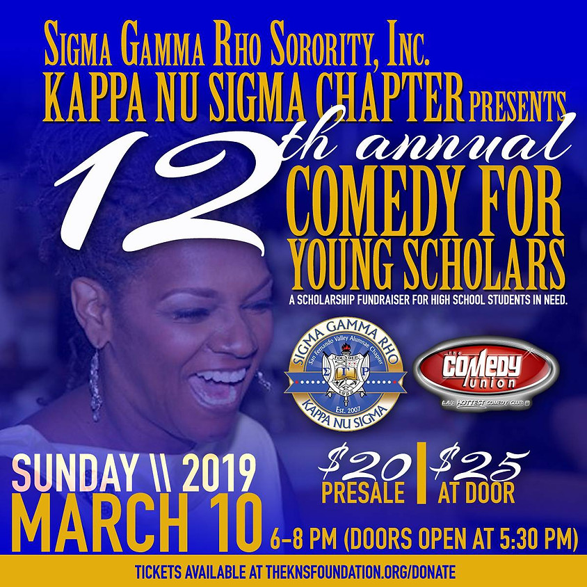 Sigma Gamma Rho Sorority, Inc KAPPA NU SIGMA CHAPTER presents 12th Annual Comedy for Young Scholars - 6:00 PM