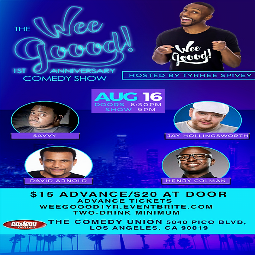 *SPECIAL EVENT* TYRHEE SPIVEY presents The Wee Goood Comedy Show 1 Year Anniversary - 9:00 PM