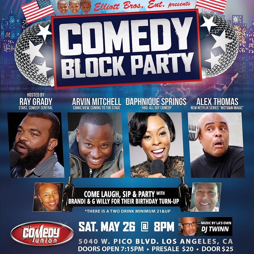 Elliott Bros. Ent. presents COMEDY BLOCK PARTY - 8:00 PM