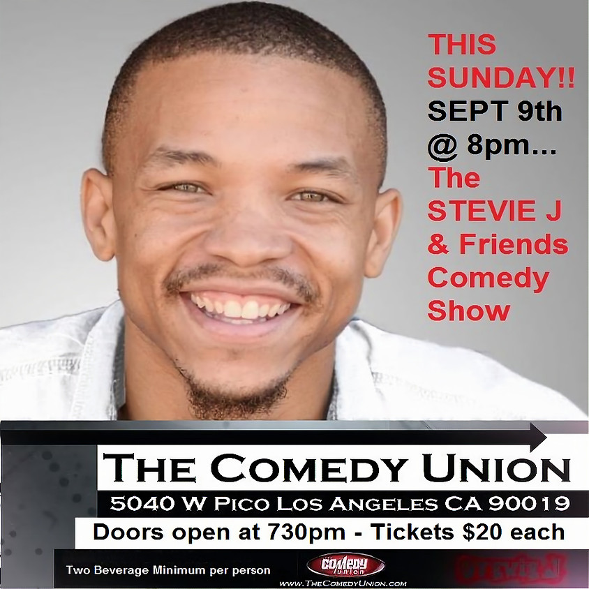 *SPECIAL EVENT* The STEVIE J & friends Comedy Show - 8:00 PM