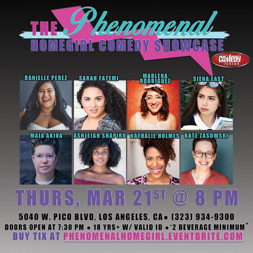 *SPECIAL EVENT* The Phenomenal Homegirl Comedy Showcase - 8:00 PM