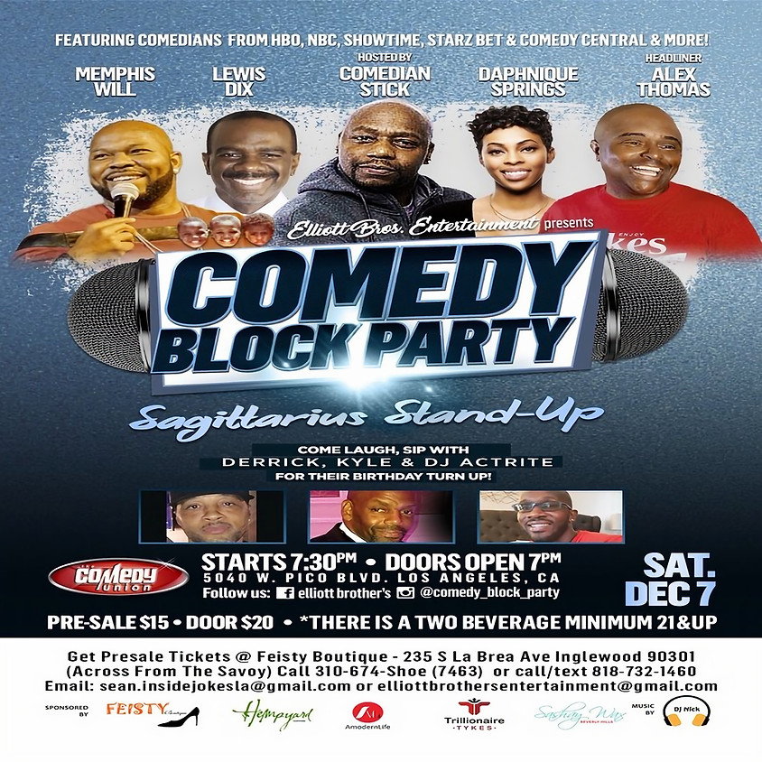 *SPECIAL EVENT* Elliott Bros. Ent. presents COMEDY BLOCK PARTY - 7:30 PM