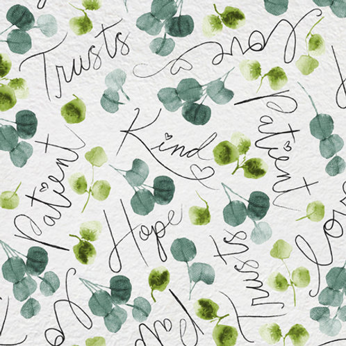 Eucalyptus leaves with Love, Patient & Kind in the fabric