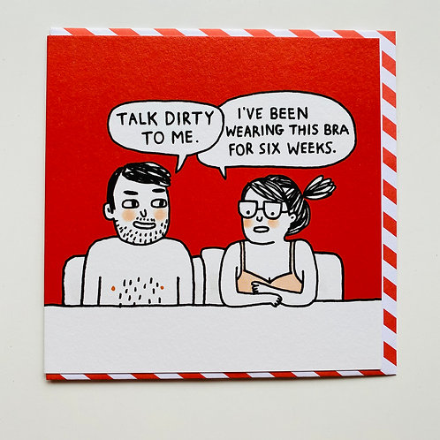 Talk dirty to me Greeting card