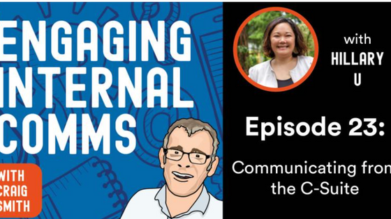 Communicating from the C-Suite | Engaging Internal Comms Podcast