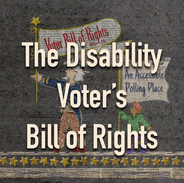 The Disability Voter's Bill of Rights