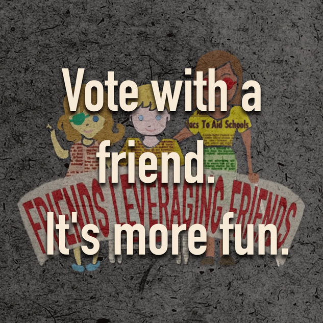 Vote with a friend.  It's more fun.
