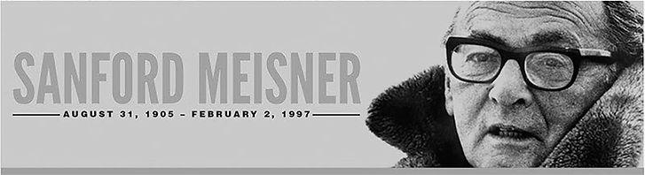 Sanford Meisner - The Meisner Technique
