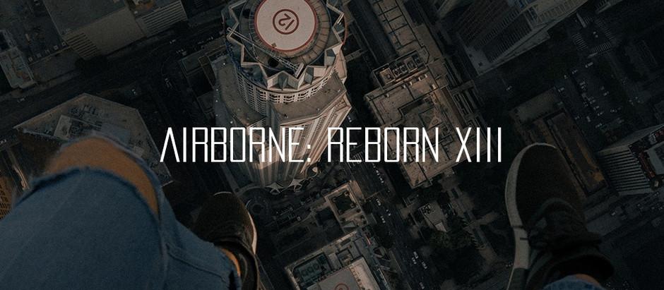 AIRBORNE: REBORN XIII