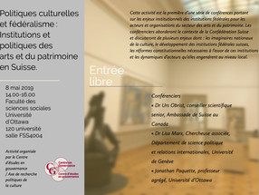 Politiques culturelles et fédéralisme en Suisse/ Cultural Policy and Federalism in Switzerland