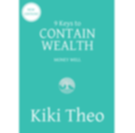 9 Keys to Contain Wealth