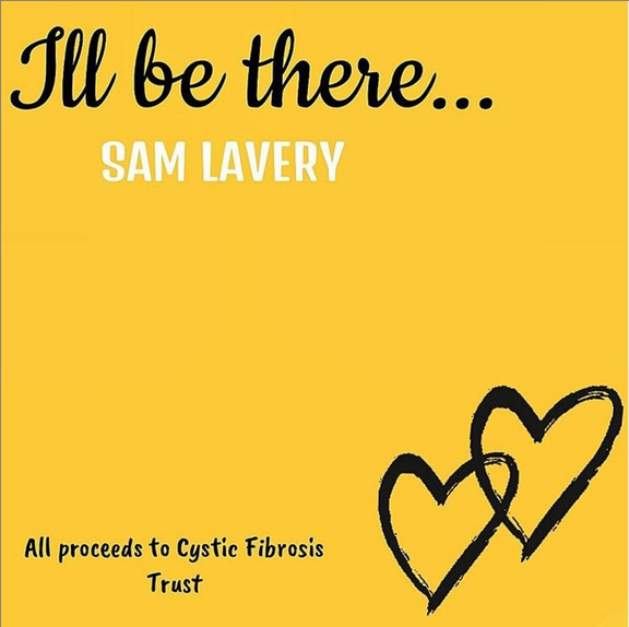Sam Lavery - 'I'll Be There'