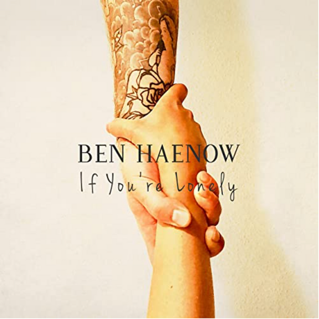 Ben Haenow - 'If You're Lonely'