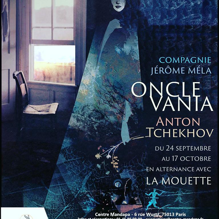 """Oncle Vania"" d'Anton Tchekhov"