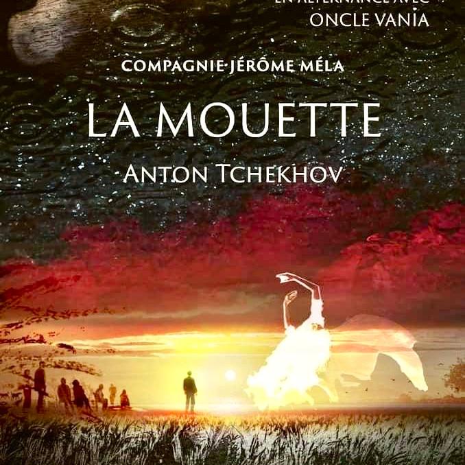 """""""La Mouette"""" d'Anton Tchekhov"""
