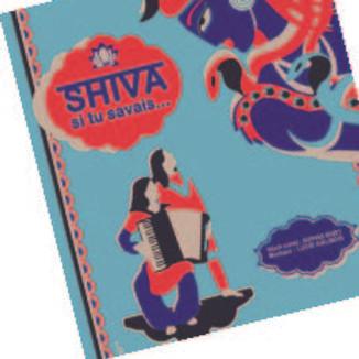 Shiva, si tu savais
