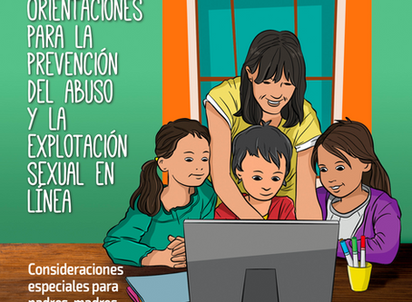 Orientaciones para la prevención del abuso y la explotación sexual en línea.