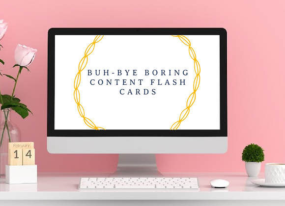 Buh-Bye Boring Content Flash Cards