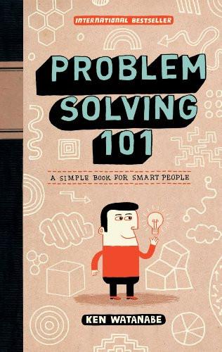 Problem Solving 101 - Ken Watanabe