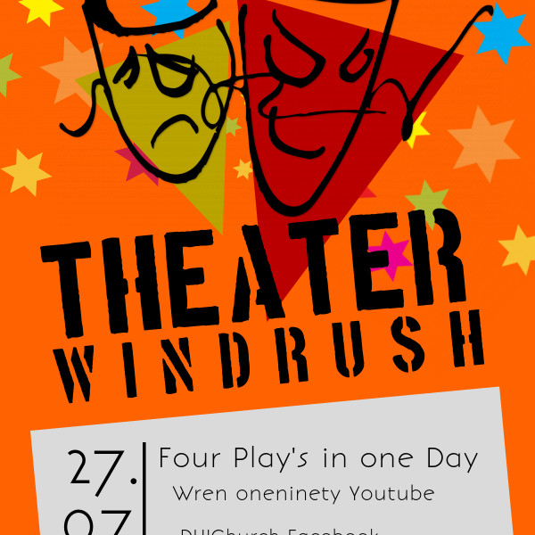 4 Online Windrush Play's  27-7-2020   Starts 6pm online