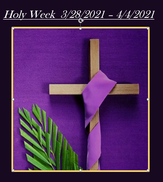 SRTMC 2021 Holy Week.PNG