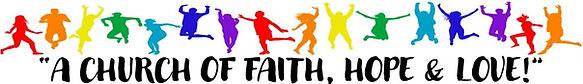 A CHURCH OF FAITH, HOPE & LOVE!.jpg
