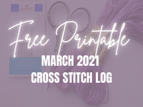 Free Printable: March 2021 Cross Stitch Projects