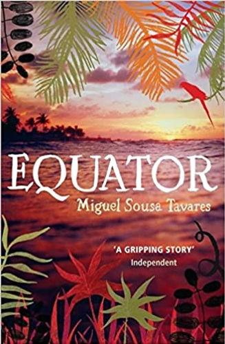 Miguel Sousa Tavares: Equator