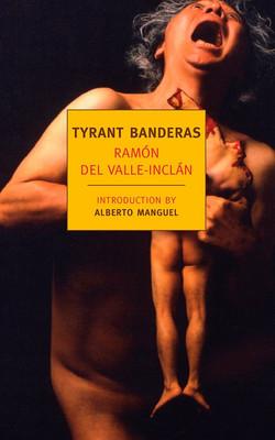 Ramón Valle-Inclán, Tyrant Banderas