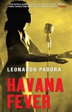 Leonardo Padura, Havana Fever