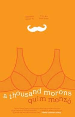 Quim Monzó, A Thousand Morons