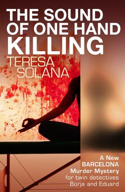 Teresa Solana, The Sound of One Hand Killing