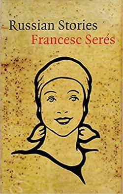 Francesc Serés, Russian Stories