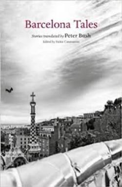 Miguel de Cervantes, Montserrat Roig etc. Barcelona Tales, selected,            translated and intro