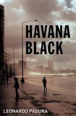 Leonardo Padura, Havana Black