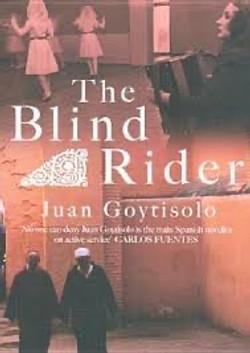 Juan Goytisolo, The Blind Rider