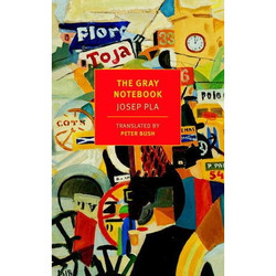 Josep Pla, The Gray Notebook
