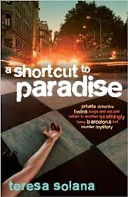 Teresa Solana, A Shortcut to Paradise