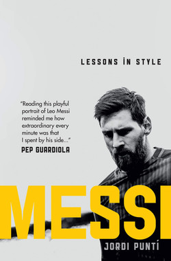 Jordi Puntí, Messi Lessons in Style